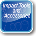 Impact Tools and Accessories