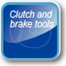 Clutch and brake tools